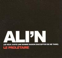 Extraits de l'album d'Ali'N 'Le prolétaire', dans les bacs en octobre 2010