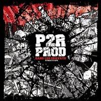 Street tape 'Dans les gravats' du groupe P2R Prod