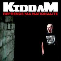 Kiddam 'Reprends ma nationalité'
