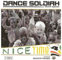 Mixtape double CD 'Nice Time 4' réalisée par le Dance Soldiah Sound