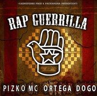 Pizko Mc & Ortega DOGO feat Blaq Poet & Scape Scrilla 'Rap guerrilla'