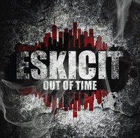 Sortie de la mixtape 'Out of time' d'Eskicit le 19 novembre 2010