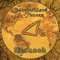 La Net-tape 'Débrouillard et tenace' de Minanoh bientôt disponible