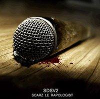Premier extrait de 'SDSV2' de Scarz le Rapologist