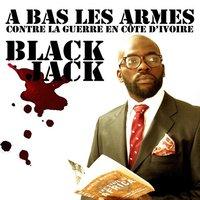 Inédit de Black Jack (Démocrates D) face à la situation politique ivoirienne
