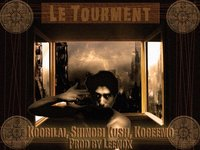 Koobilai, Shinobi Kush & Kogeemo 'Le tourment'
