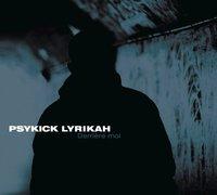 'Derrière moi', le nouvel album de Psykick Lyrikah, en avril 2011