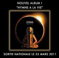 Sortie de l'album 'Hymne à la vie' de Fundé le 25 mars 2011