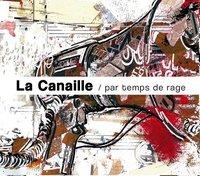 Deuxième album de La Canaille: 'Par temps de rage'