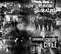 Sortie du nouvel album de Skalpel 'Chroniques de guerre civile'