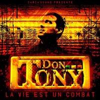 Sortie de l'album 'La vie est un combat' de Don Tony