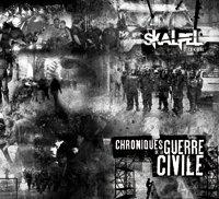 Skalpel 'Chroniques de la guerre civile'