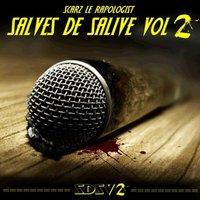 'Salves de salive Vol.2' de Scarz le Rapologist disponible en Digital