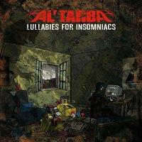 Nouveau projet d'Al'Tarba 'Lullabies for insomniacs'