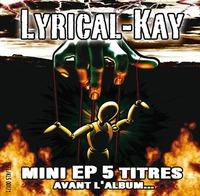 Lyrical-Kay 'Débrouillard'