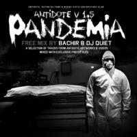 Mix de Bachir & Dj Quiet 'Antidote V1.5: Pandemia'