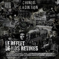 Sortie du Street album de Chinois La Diktion 'Le reflet de nos rétines'