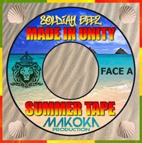 Soldiah Beez présente 'Made in Unity Summer tape'