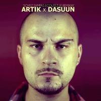 'Soyez sympas écoutez le remixxx' de Dasuun & Artik