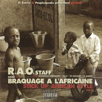 L'album 'Braquage à l'africaine Vol.1' de R.A.O. Staff disponible en CD
