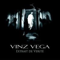 Premier extrait de l'album 'Extrait de vérité' de Vinz Vega