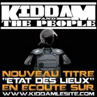 Kiddam and the People 'Etat des lieux'