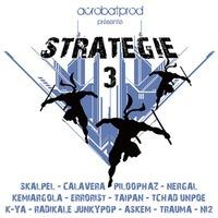Sortie de la compilation 'Stratégie #3' réalisée par AcrobatProd