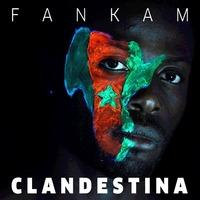 L'album 'Clandestina' de Fankam en libre téléchargement