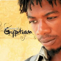 Gyptian 'My name is Gyptian'