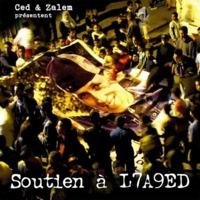 Céd & Zalem présentent 'Soutien à L7a9ed'