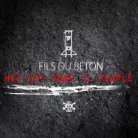 'Hip-Hop pour le peuple' de Fils du Béton