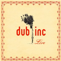 Dub Incorporation 'Dub Inc Live'