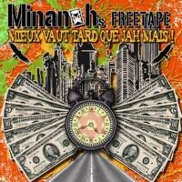 Net-tape de Minanoh 'Mieux vaut tard que Jah mais!'