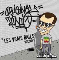 La Mixtape 'Les vrais bails Vol.1' d'Original Tonio