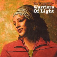 L'album 'Warriors of light' de Mo'Kalamity en sortie nationale