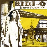 L'album 'Extrait d'amertume' de Sidi-O disponible depuis le 12 mars 2007