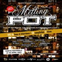 Melting Pot: CD et DVD sur les scènes alternatives Rap et Soul