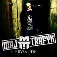 Black album 'Chrysalide' de Maj Trafyk le 21 mai 2007