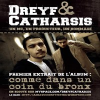 Dreyf & Catharsis 'Comme dans un coin du Bronx'