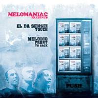 Maxi vinyl de Melomaniac feat El Da Sensei & Melodiq