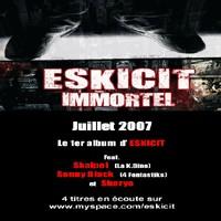 'Immortel', l'album d'Eskicit pour juillet 2007