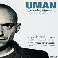 'L'aventure c'est l'aventure', le premier album de Uman pour septembre 2007