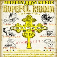 Série 45T 'Hopeful Riddim' produit par Brighta Days Music