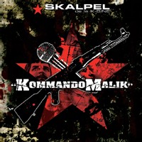 'Kommando Malik' disponible le 15 octobre 2007, 3ème album de Skalpel (La K-Bine)