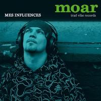 Sortie de l'album de Moar 'Mes influences'