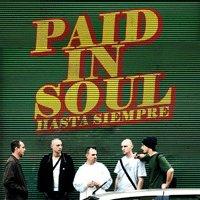 Sortie prochaine de l'album 'Paid in Soul' de Hasta Siempre