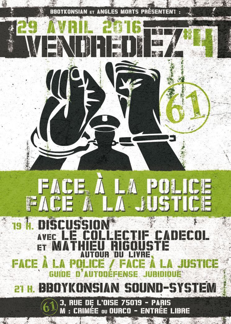 VendrediEZ #4 : Discussion avec CADECOL et Mathieu Rigouste autour du livre 'Face à la police / Face à la justice' le vendredi 29 avril 2016 à Paris