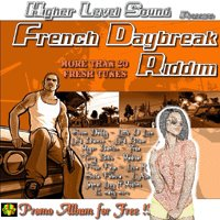 Higher Level Sound présente la Net-Tape 'French Daybreak Riddim'