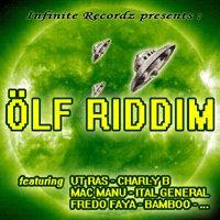 Nouvelle Net-tape réalisée par Infinite Recordz sur le 'Ölf Riddim'