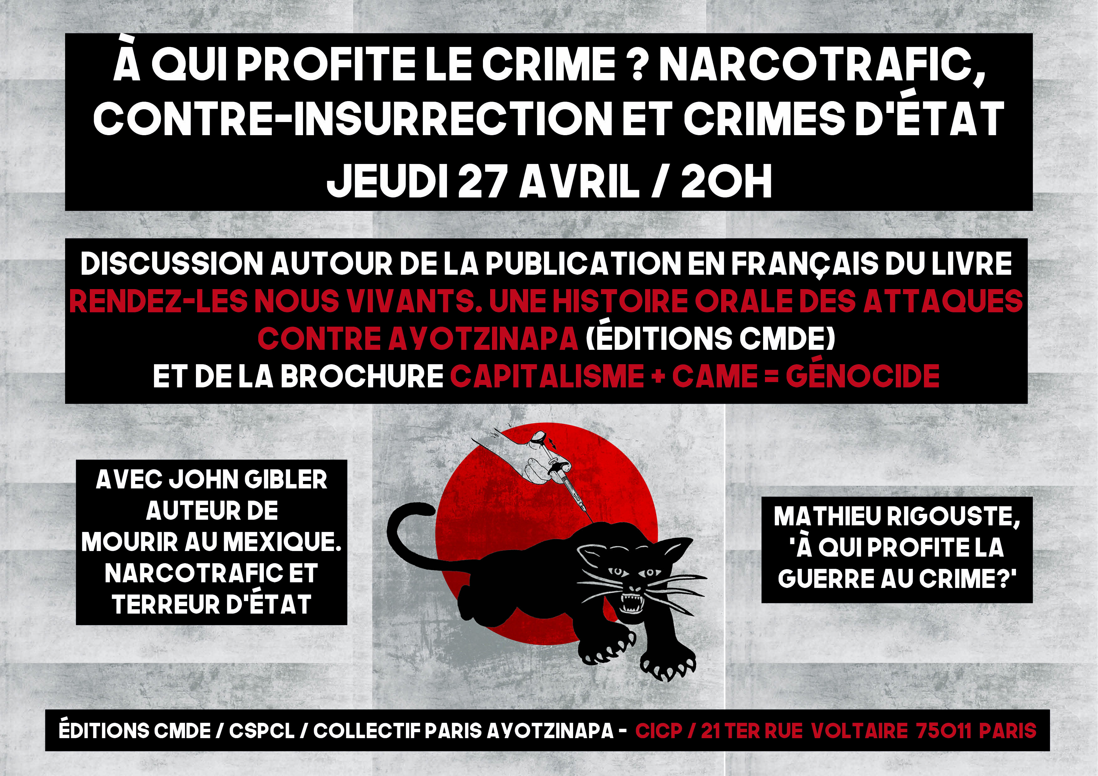 "Discussion ""A qui profite le crime? Narcotrafic, contre-insurrection et crimes d'État"" à Paris le 27 avril 2017"